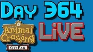 365 Days of Animal Crossing City Folk LIVE!!! Day 364!!!