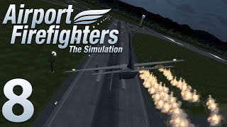 Airport Firefighter - The Simulation|Episode 8 |The Finale
