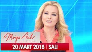 Müge Anlı ile Tatlı Sert 20 Mart 2018 - Tek Parça
