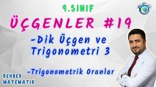 19Dik Üçgen ve Trigonometri 3,Trigonometrik Oranlar (Üçgenler)/ Konu Anlatım ve Soru Çözümü