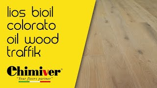 CHIMIVER - LIOS BIOIL COLORATO + OIL WOOD TRAFFIK (en, it)