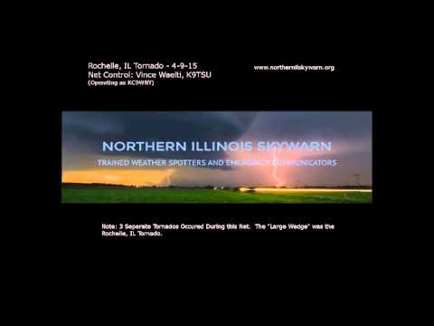 Northern Illinois Skywarn April 9, 2015 : Rochelle Tornado Net Audio