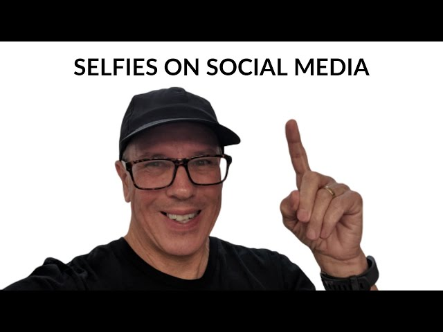Selfies on Social Media