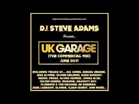 UK Garage (The Commercial Mix) (June 2017)
