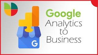 How To Add Google Analytics To Google My Business