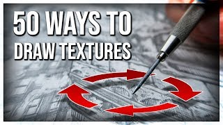 50 Ways to Draw Textures