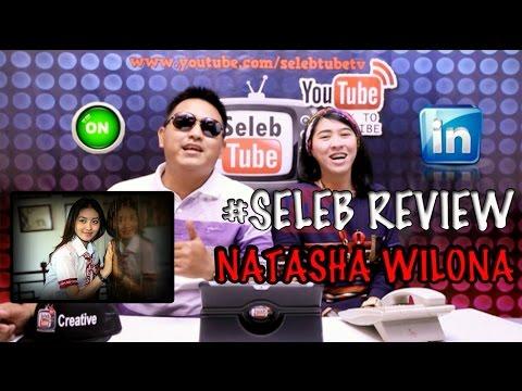 """Natasha Wilona """"Yang Masih Di Bawah Umur"""" ( Seleb Review )"""