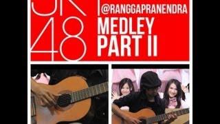 Rangga Pranendra - JKT48 MEDLEY part 2