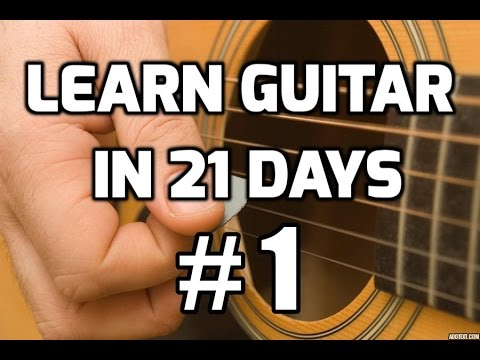 Guitar Lessons for Beginners in 21 days #1 | How to play ...