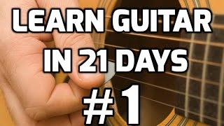 Video Guitar Lessons for Beginners in 21 days #1 | How to play guitar for beginners download MP3, 3GP, MP4, WEBM, AVI, FLV Agustus 2018