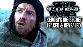 The Rise Of Skywalker Kenobi's Big Secret Revealed & Leaked! (Star Wars Episode 9)