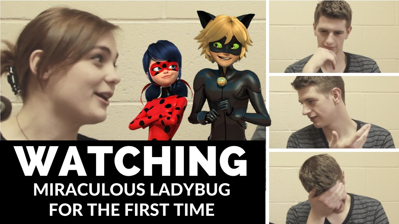 Watching an Episode of Miraculous Ladybug for the First Time