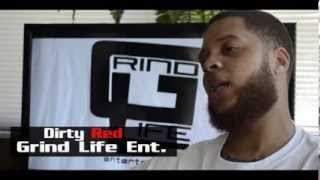 "Grind Life Ent. ""Dirty Red"" video bio Dir. by E-merge 2013"