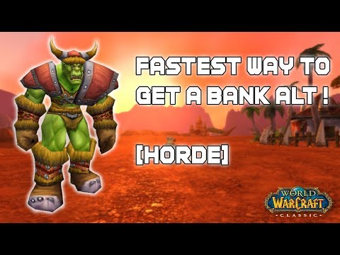 FASTEST WAY TO GET A BANK ALT IN WOW CLASSIC !! [HORDE]