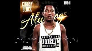 Charly Black - Always