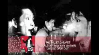 dance in the dead end / THE BULLET CABARET(CF)