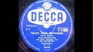 Max Bygraves 'Tulips From Amsterdam'  78 rpm