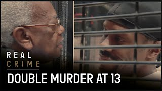 Double Murder at 13 | Death Row : Inside Indiana State Prison | Ep. 1 | Real Crime