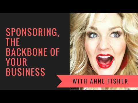 Sponsoring,  the Backbone of Your Business