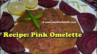 Delicious Pink Omelette Recipe | Kids Special Healthy and Tasty Pink Colour Omelette Recipe |