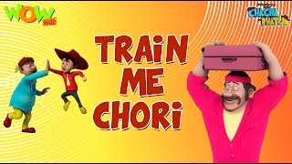 Train Me Chori - Chacha Bhatija - Wowkidz - 3D Animation Cartoon for Kids| As seen on Hungama TV
