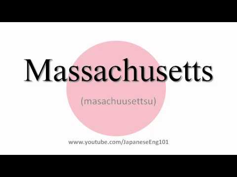 How to Pronounce Massachusetts