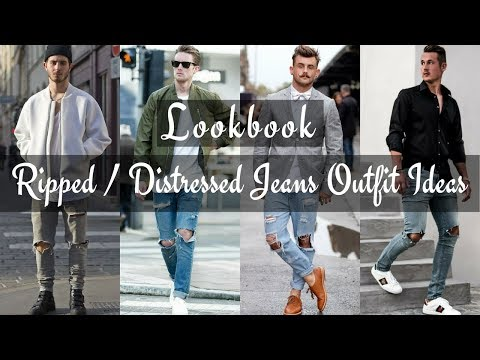 Top Best Ripped Jeans / Distressed Denim Outfit Ideas for Men's 2018