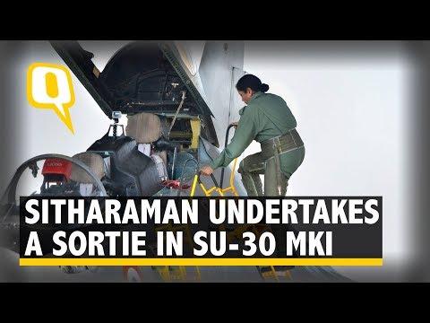 Raksha Mantri Nirmala Sitharaman Undertook a Sortie in Sukhoi-30 MKI | The Quint
