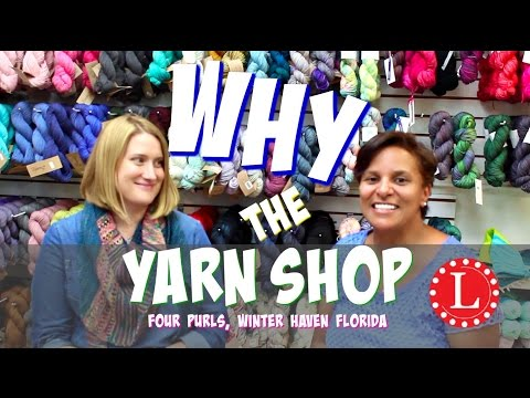 Yarn Store Instead Of Department Store? Let's Talk YARN, Yarn Shops And Tour | Loomahat