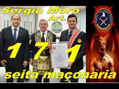 Sérgio Moro desmascarado art 171 Maçonaria grau 33 diabo do PSDB,EUACIA iluminattis a prisão de Lula