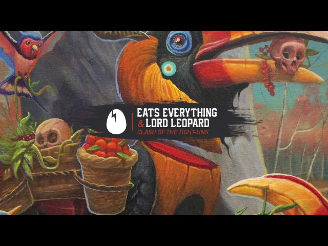 Eats Everything & Lord Leopard -