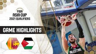 Sri Lanka - Palestine | Highlights - FIBA Asia Cup 2021 Qualifiers