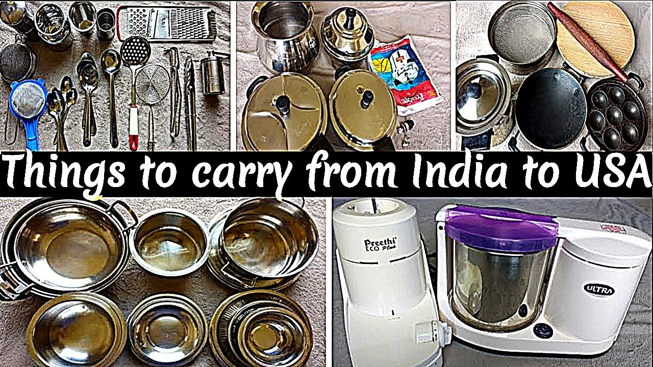 Indian kitchen utensils to carry from India to USA In Tamil