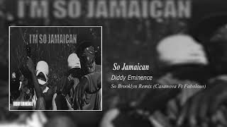 So Brooklyn (So Jamaican) - Diddy Eminence