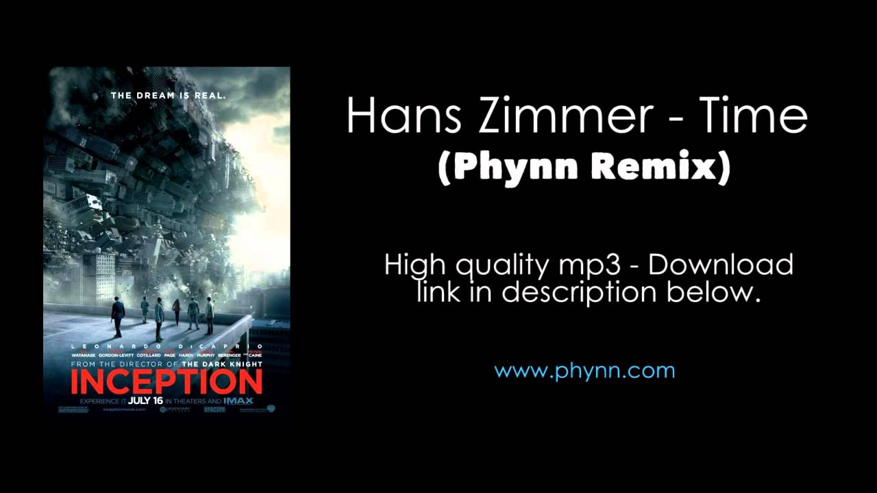 Inception soundtrack hans zimmer time phynn remix for Hans zimmer time