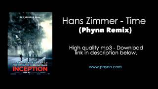 Inception Soundtrack - Hans Zimmer - Time (Phynn Remix)