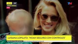 Luisana Lopilato habló sobre la recuperacion de su hijo Noah