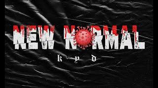 New Normal - Kyd Alvson (Official Lyrics Video)