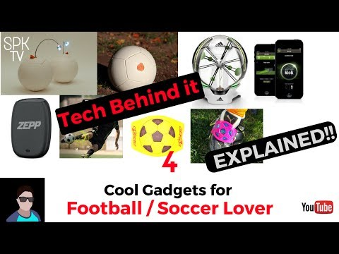 Cool Gadgets for Soccer/Football Lovers - Really helps in football/soccer? |Tech behind it|