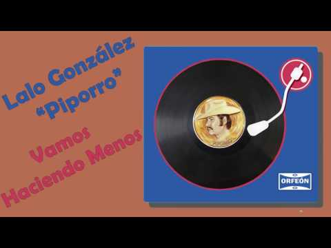 Vamos Haciendo Menos - Lalo González