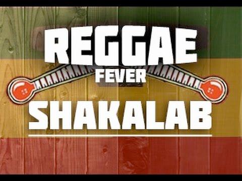 SHAKALAB - REGGAE FEVER (2016)