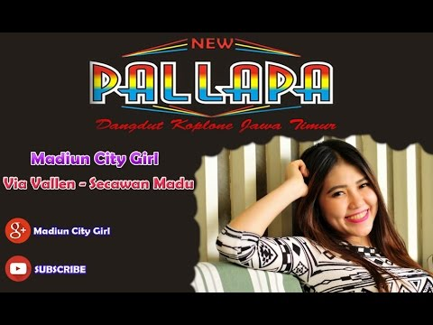 New Pallapa - Secawan Madu (Via Vallen)