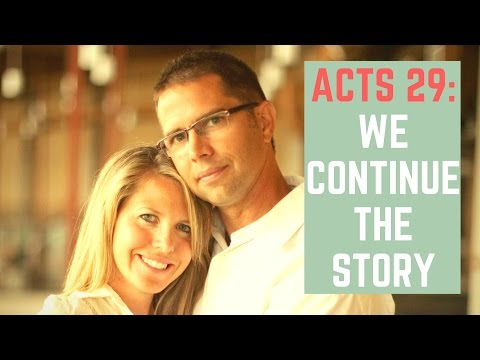"Acts ""29"" - Celebrating God in our midst"