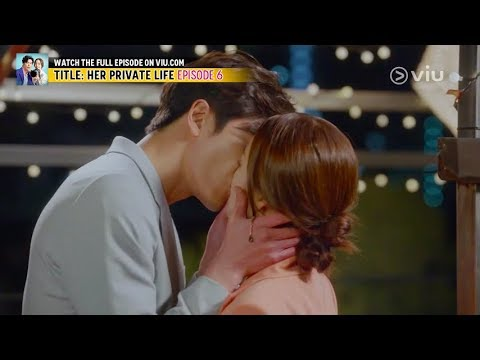 The Unexpected Kiss (Her Private Life EP 6 W/ Eng Subs)