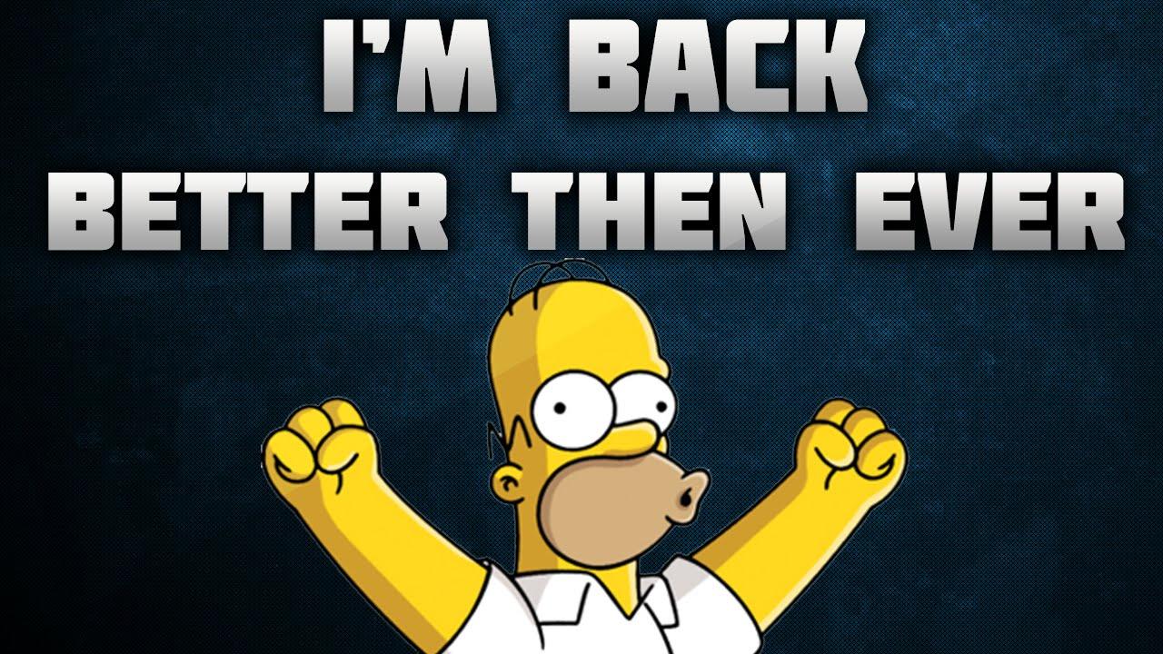 Im Back &i Im Better