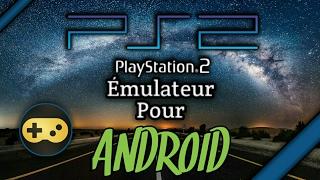 Émulateur de PS2 sur Android | Tuto