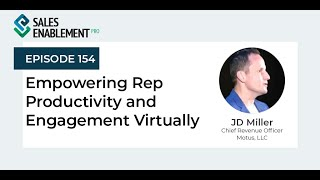 Empowering Rep Productivity and Virtual Enablement