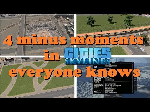 4 hate moments in Cities: Skylines everyone knows!