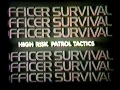 Officer Survival: High Risk Patrol Tactics