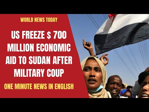U.S. freezes aid to Sudan over military coup